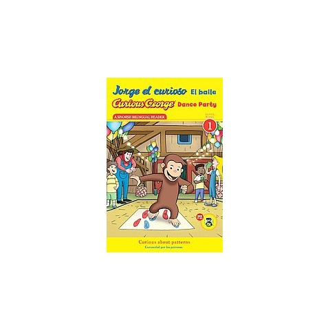 Jorge el curioso el baile / Curious George Dance Party (Bilingual) (Hardcover)