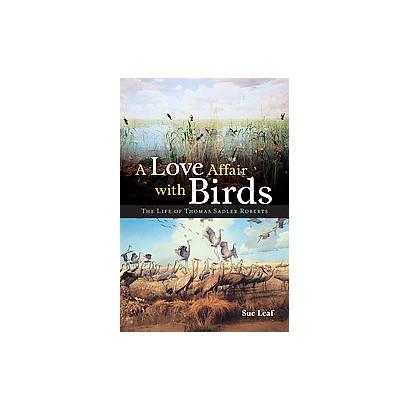 A Love Affair With Birds (Hardcover)