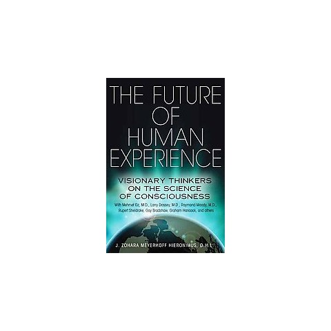 The Future of Human Experience (Paperback)
