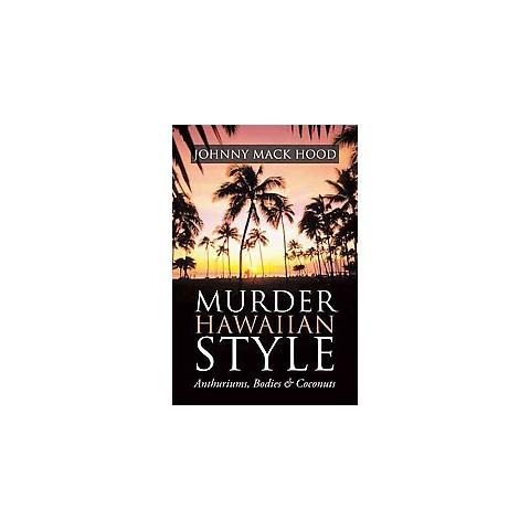 Murder Hawaiian Style (Paperback)