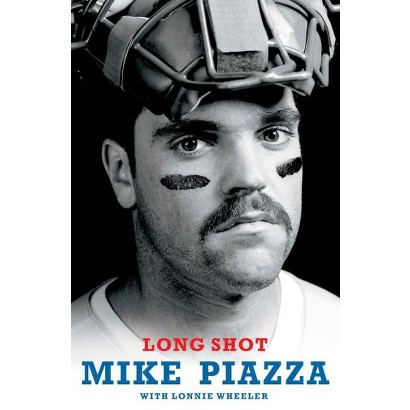 Long Shot by Mike Piazza, Lonnie Wheeler (With) (Hardcover)