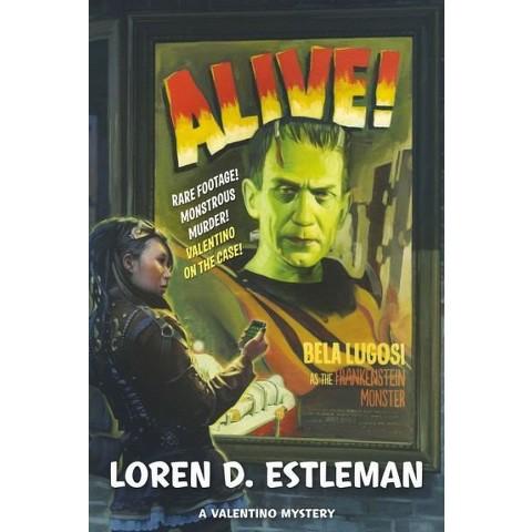 Alive! by Loren D. Estleman (Hardcover)