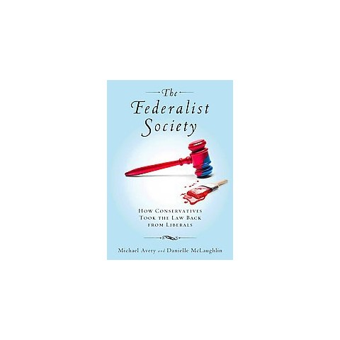 The Federalist Society (Hardcover)