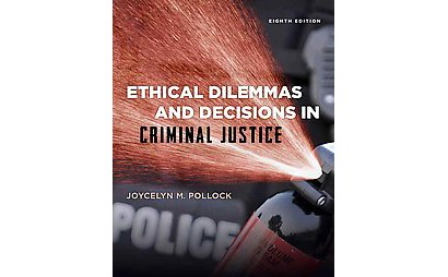 ethical theories to criminal justice Free essay: to understand the ethical challenges in the criminal justice system, i took a look at the three parts of criminal justice, policing, courts, and.