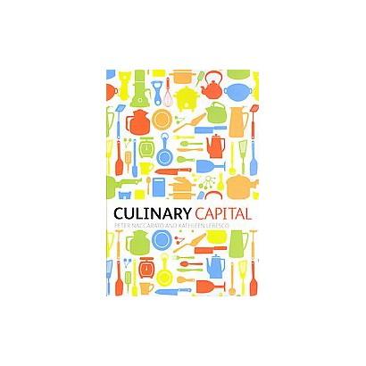 Culinary Capital (Paperback)