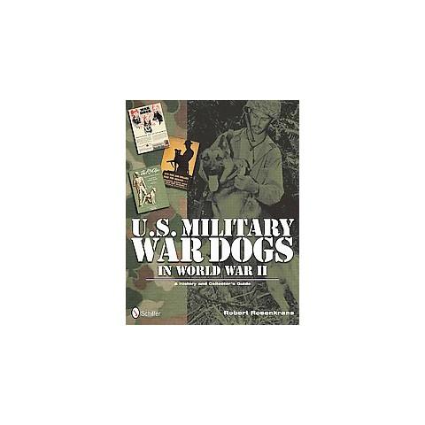 U.S. Military War Dogs in World War II (1) (Hardcover)
