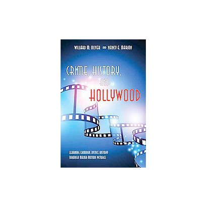 Crime, History, and Hollywood (Paperback)