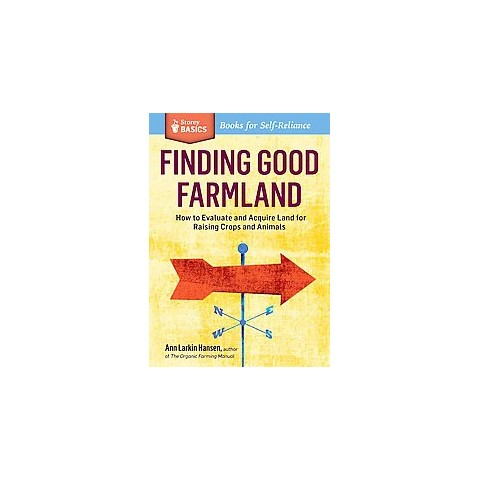Finding Good Farmland (Paperback)