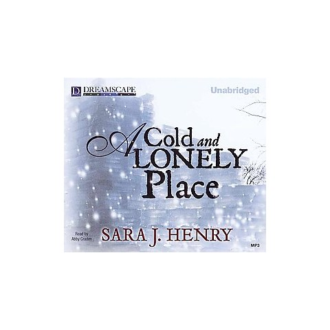 A Cold and Lonely Place (Unabridged) (Compact Disc)