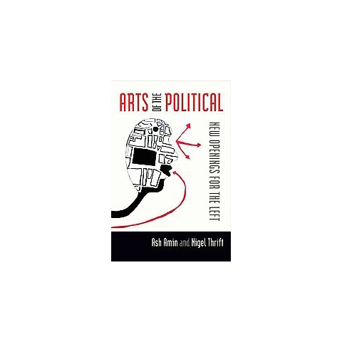 The Arts of the Political (Hardcover)