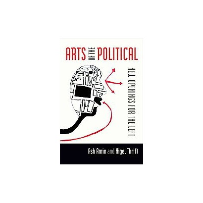 The Arts of the Political (Paperback)