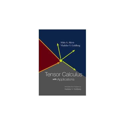 Tensor Calculus With Applications (Paperback)