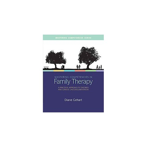 Mastering Competencies in Family Therapy (Mixed media product)