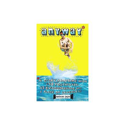 Anyway (Reprint) (Paperback)