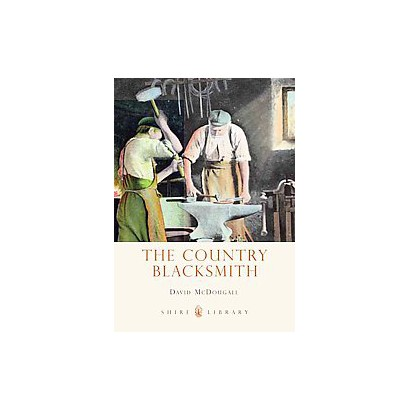 The Country Blacksmith (Paperback)