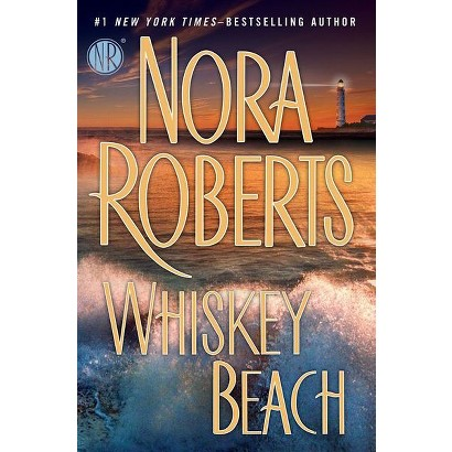 Whiskey Beach by Nora Roberts (Hardcover)