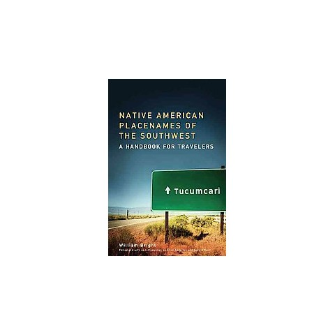 Native American Placenames of the Southwest (Paperback)
