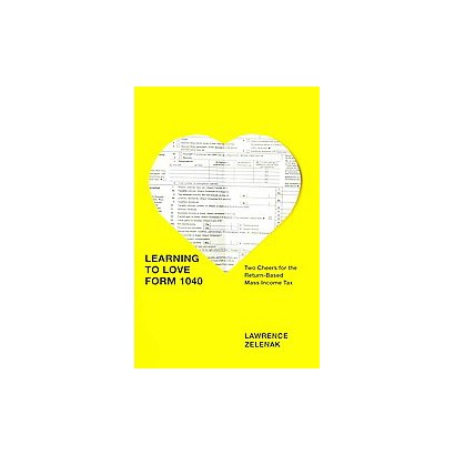 Learning to Love Form 1040 (Hardcover)