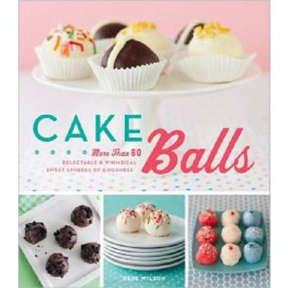 Cake Balls (Hardcover)