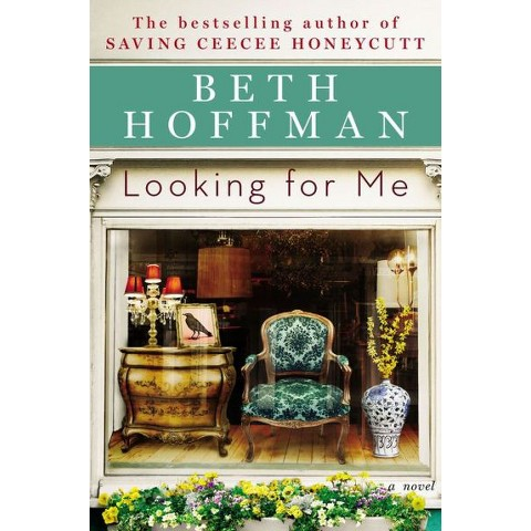Looking for Me by Beth Hoffman (Hardcover)