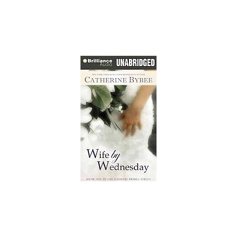 Wife by Wednesday (Unabridged) (Compact Disc)