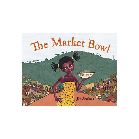 The Market Bowl (Hardcover)