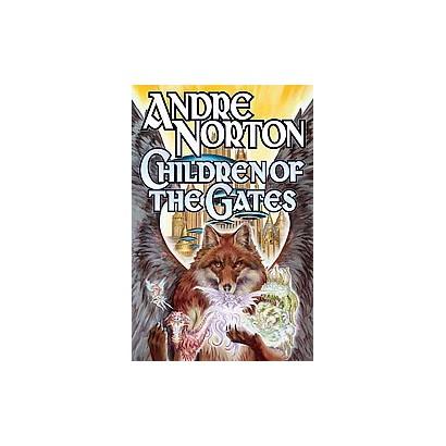 Children of the Gates (Paperback)