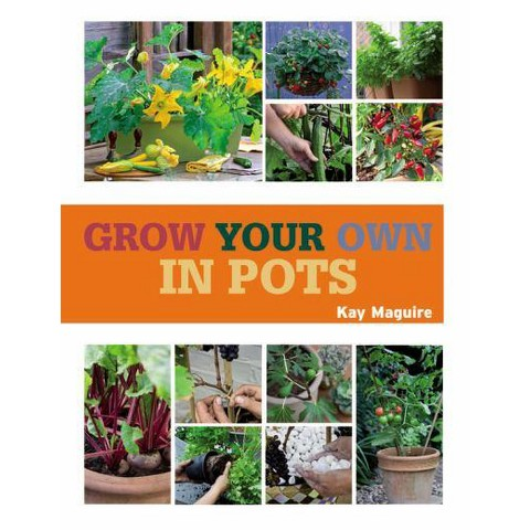 Grow Your Own in Pots (Paperback)