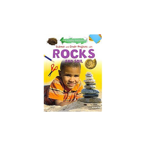 Science and Craft Projects With Rocks and Soil (Hardcover)