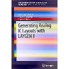 Generating Analog IC Layouts With Laygen II (Paperback)