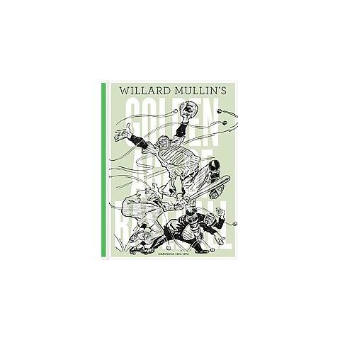 Willard Mullin's Golden Age of Baseball Drawings (Hardcover)