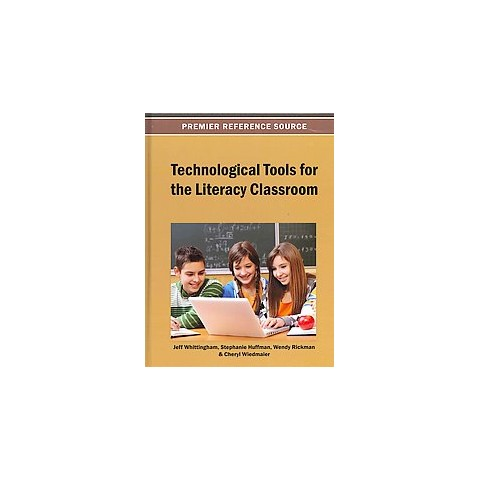 Technological Tools for the Literacy Classroom (Hardcover)