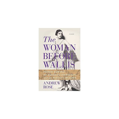 The Woman Before Wallis (Hardcover)