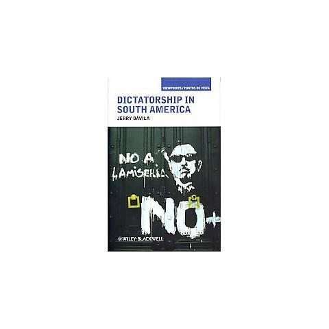 Dictatorship in South America (Hardcover)