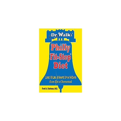 Dr. Walk's Philly Fit-Step Diet (Paperback)