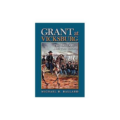 Grant at Vicksburg (Hardcover)