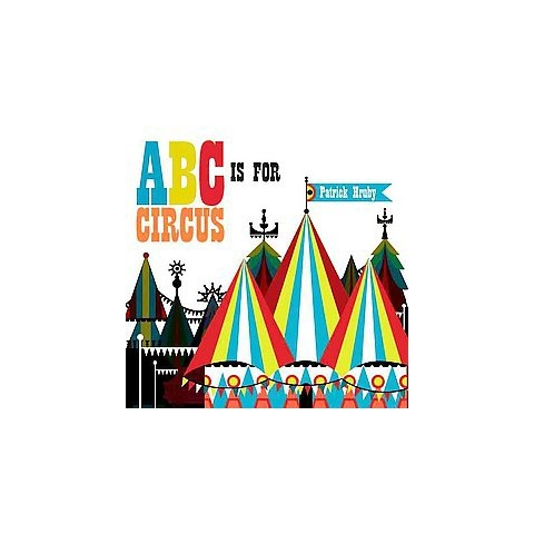 ABC Is for Circus (Hardcover)