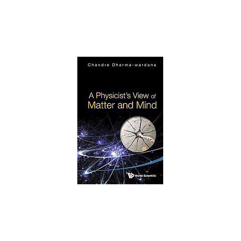 A Physicist's View of Matter and Mind (Hardcover)