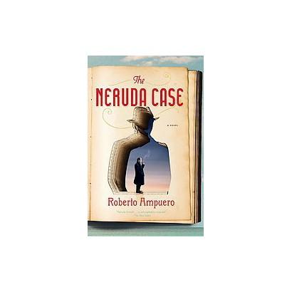 The Neruda Case (Reprint) (Paperback)