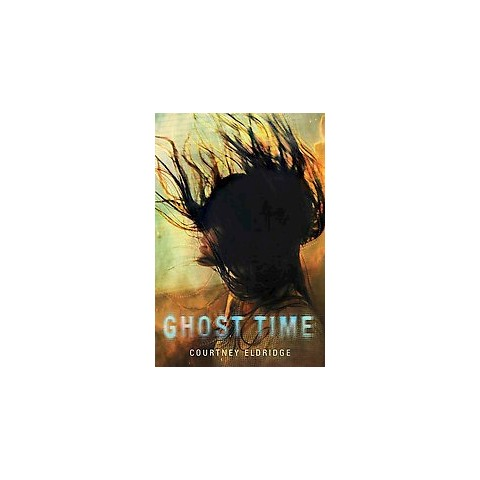 Ghost Time (Hardcover)