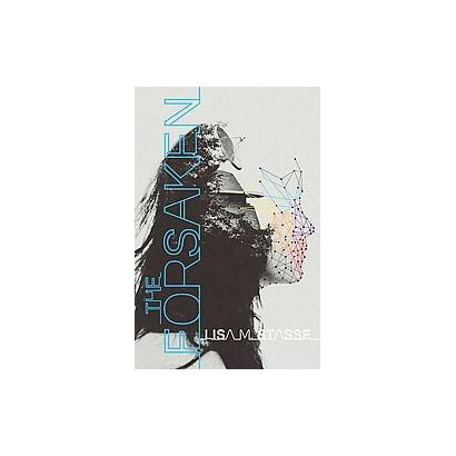 The Forsaken (Hardcover)