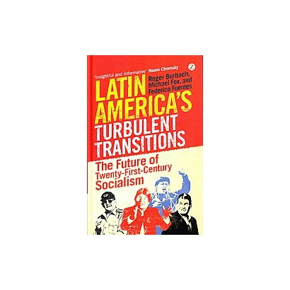 Latin America's Turbulent Transitions (Hardcover)