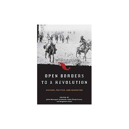 Open Borders to a Revolution (Hardcover)