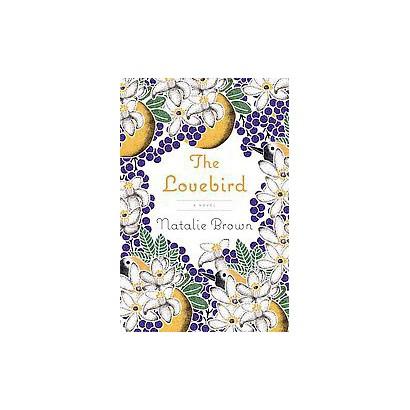 The Lovebird (Hardcover)