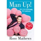 Man Up!: Tales of My Delusional Self-Confidence - Target Exclusive by Ross Mathews (Hardcover)