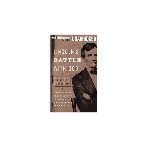 Lincoln's Battle With God (Unabridged) (Compact Disc)