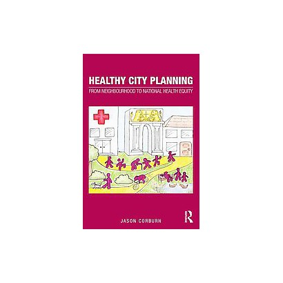 Healthy City Planning (Paperback)