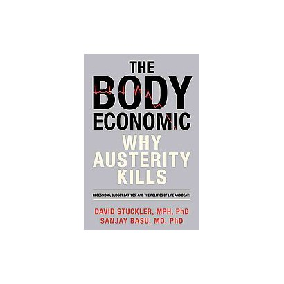 The Body Economic (Hardcover)