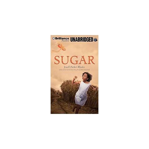 Sugar (Unabridged) (Compact Disc)
