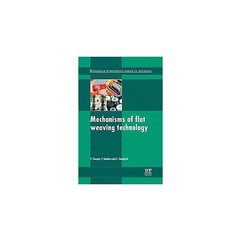 Mechanisms of Flat Weaving Technology (Hardcover)